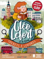 Cléo Lefort : Secrets à Londres