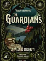 The Guardians : le village englouti