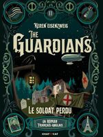 The Guardians : le soldat perdu